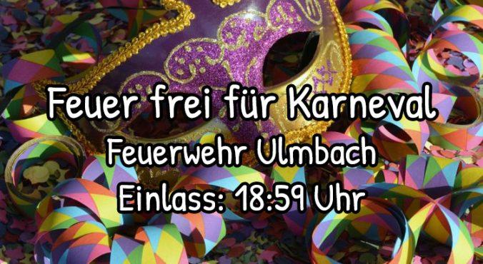 Feuer Frei Fur Karneval Aguv Ulmbach